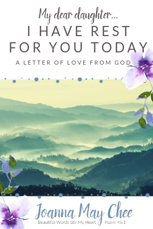 God has rest for you today. This is his letter of love to you, based on Psalm 23. Come to him. Rest in his love. Pin now. Read later!